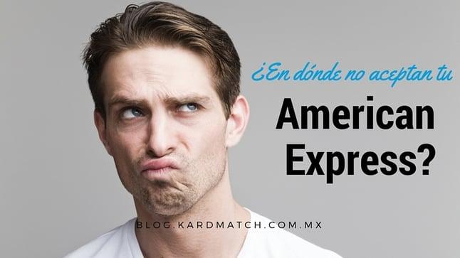 Donde_no_aceptan_tu_American_Express.jpg