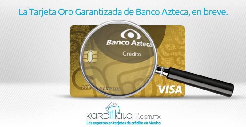 tarjeta-oro-garantizada-banco-azteca-1
