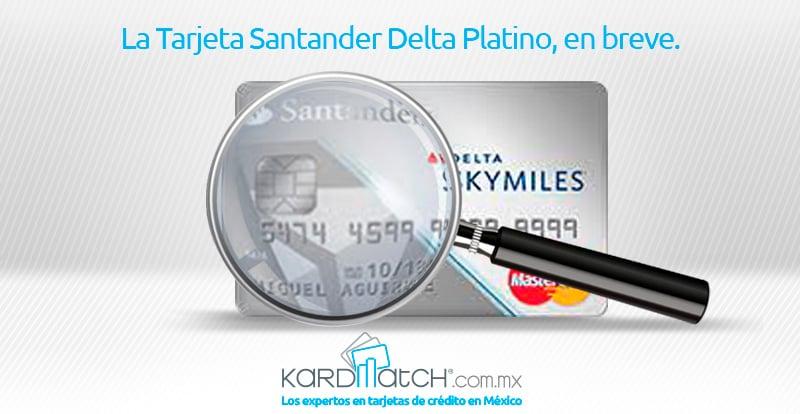 santander-platino-delta-mexico