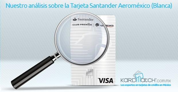 tarjeta-de-credito-santander-aeromexico-blanca