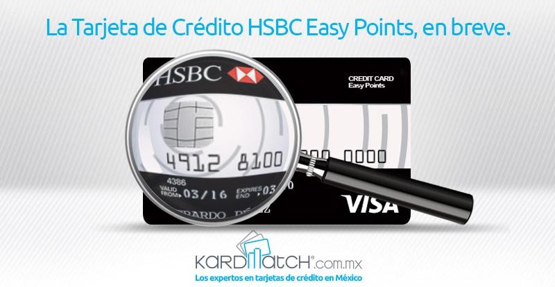 Tarjeta de Crédito HSBC Easy Points: Lo Bueno y lo Malo